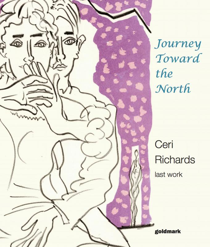 Ceri Richards - Journey Toward the North Ceri Richards catalogue of prints, drawings and paintings
